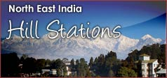 North East India Hill Stations
